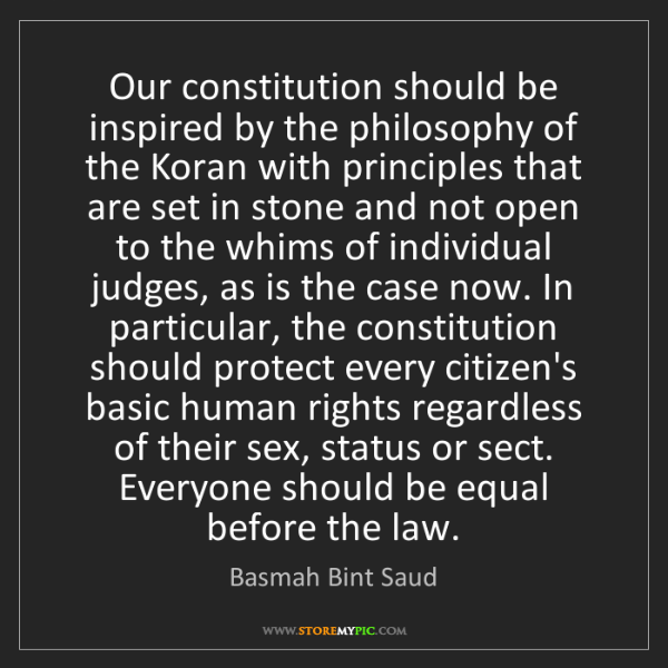 Basmah Bint Saud: Our constitution should be inspired by the philosophy...