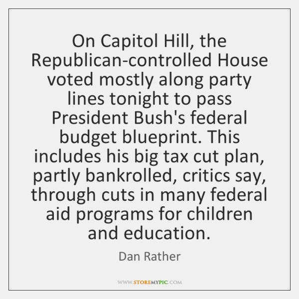 On Capitol Hill, the Republican-controlled House voted mostly along party lines tonight ...