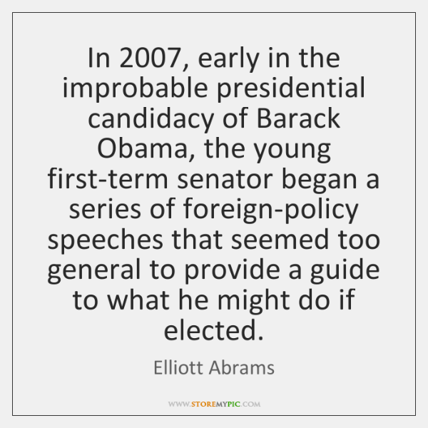 In 2007, early in the improbable presidential candidacy of Barack Obama, the young ...