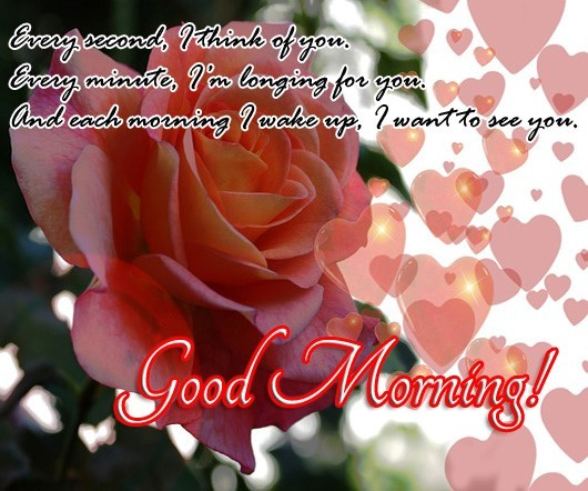 Every second i think of you good morning