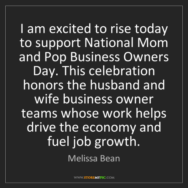 Melissa Bean: I am excited to rise today to support National Mom and...