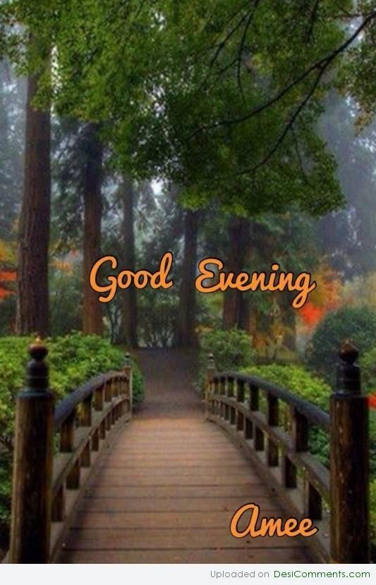 Good evening beautiful scenary