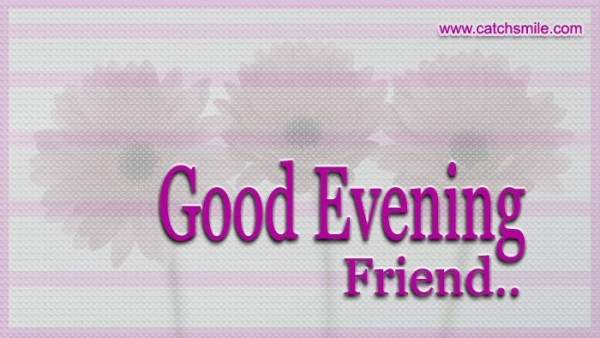 Good evening friend image