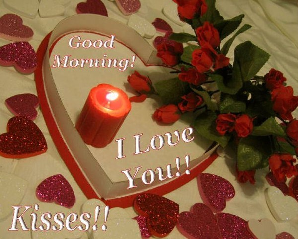 Good morning i love you kisses