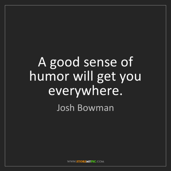 Josh Bowman A Good Sense Of Humor Will Get You Everywhere Storemypic