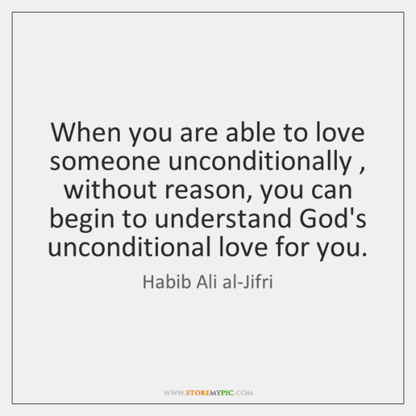 when you love someone unconditionally