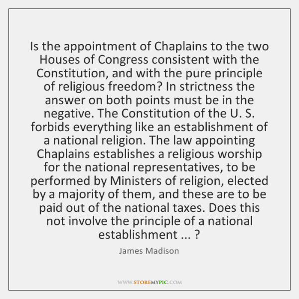 Is the appointment of Chaplains to the two Houses of Congress consistent ...
