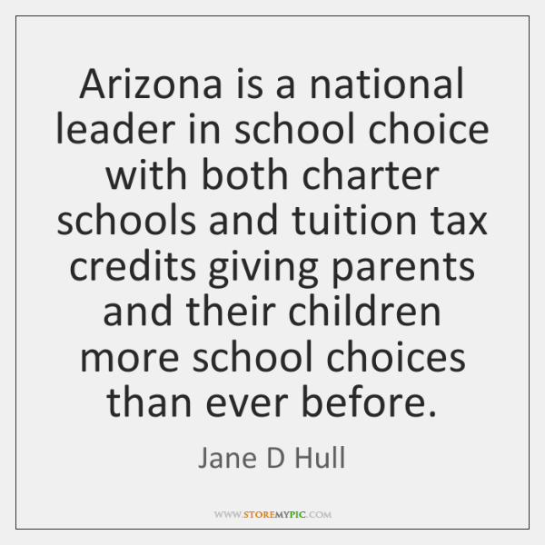 Arizona is a national leader in school choice with both charter schools ...