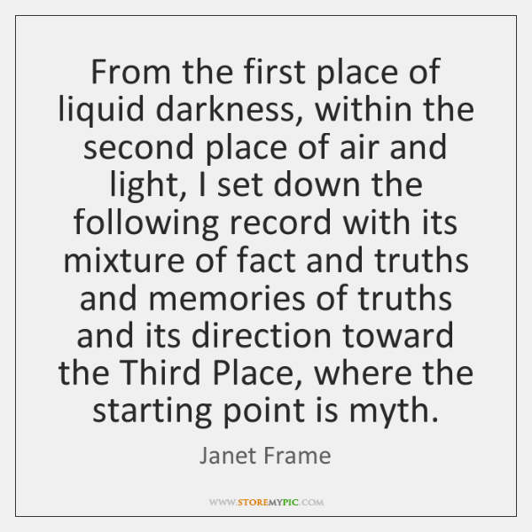 From the first place of liquid darkness, within the second place of ...