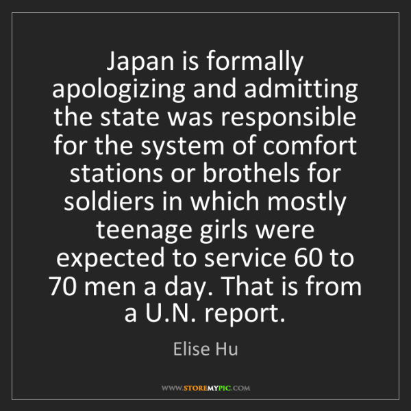 Elise Hu: Japan is formally apologizing and admitting the state...