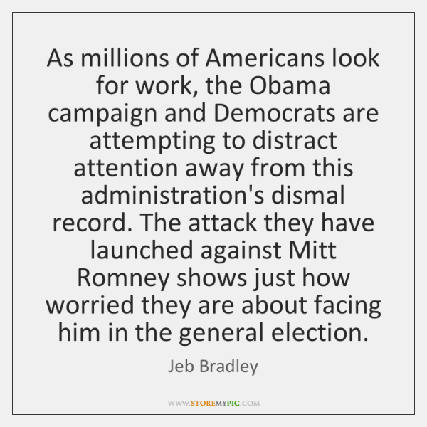 As millions of Americans look for work, the Obama campaign and Democrats ...