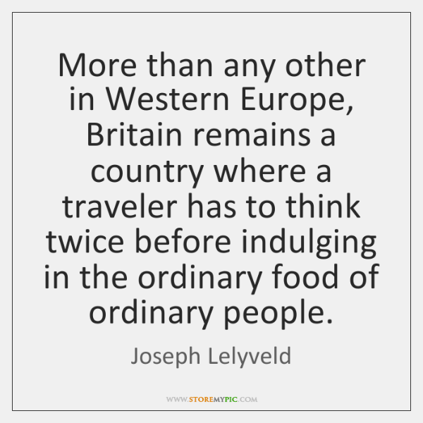 More than any other in Western Europe, Britain remains a country where ...