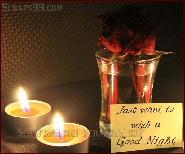 Just want to wish u good night