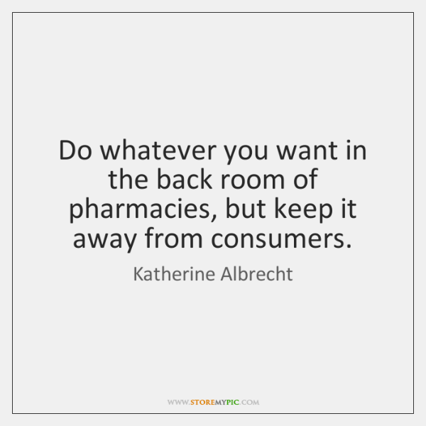 Katherine Albrecht Quotes Storemypic