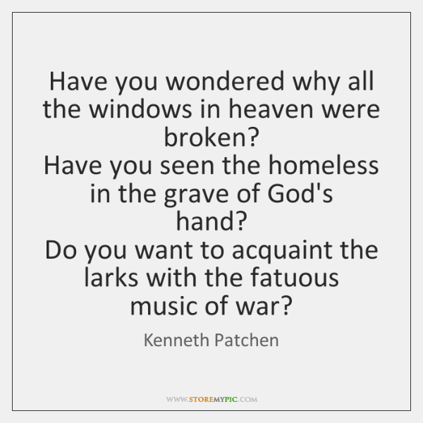Have you wondered why all the windows in heaven were   broken?   Have ...