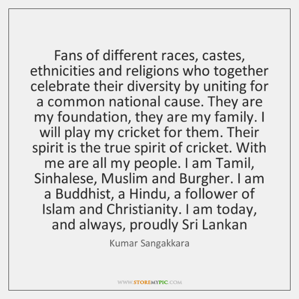Fans of different races, castes, ethnicities and religions who together celebrate their ...