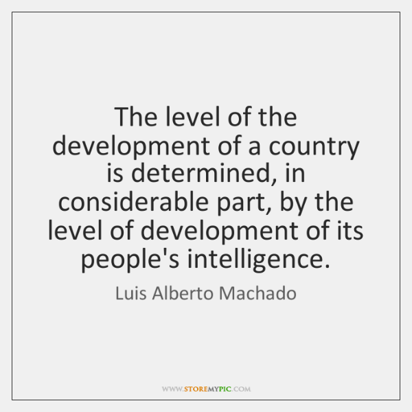 The level of the development of a country is determined, in considerable ...