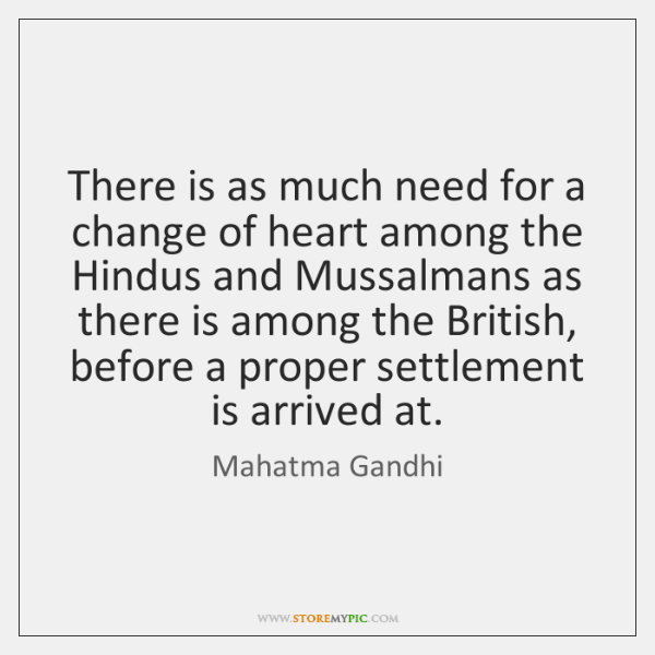 There is as much need for a change of heart among the ...