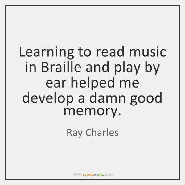 Learning to read music in Braille and play by ear helped me ...