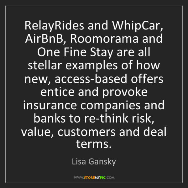 Lisa Gansky: RelayRides and WhipCar, AirBnB, Roomorama and One Fine...