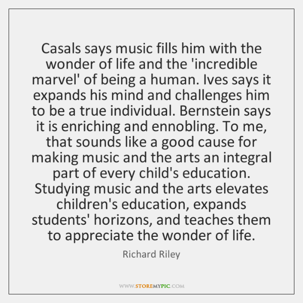 Casals says music fills him with the wonder of life and the ...