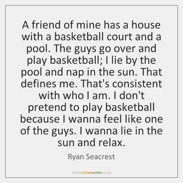 A friend of mine has a house with a basketball court and ...