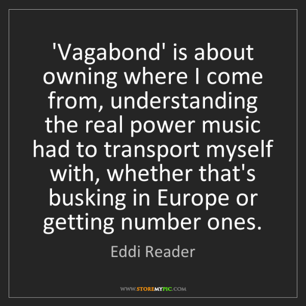 Eddi Reader: 'Vagabond' is about owning where I come from, understanding...