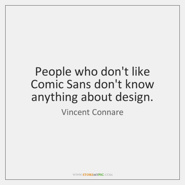 Vincent Connare Quotes - - StoreMyPic