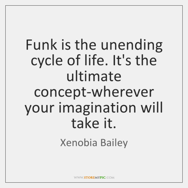 Xenobia Bailey Quotes Storemypic