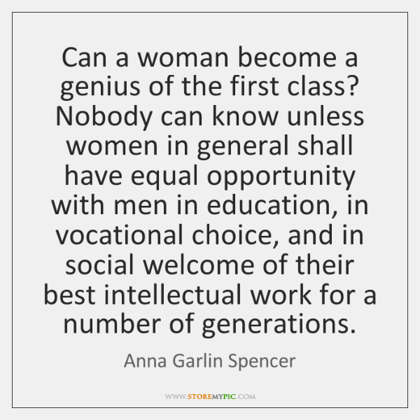 Can A Woman Become A Genius Of The First Class Nobody Can