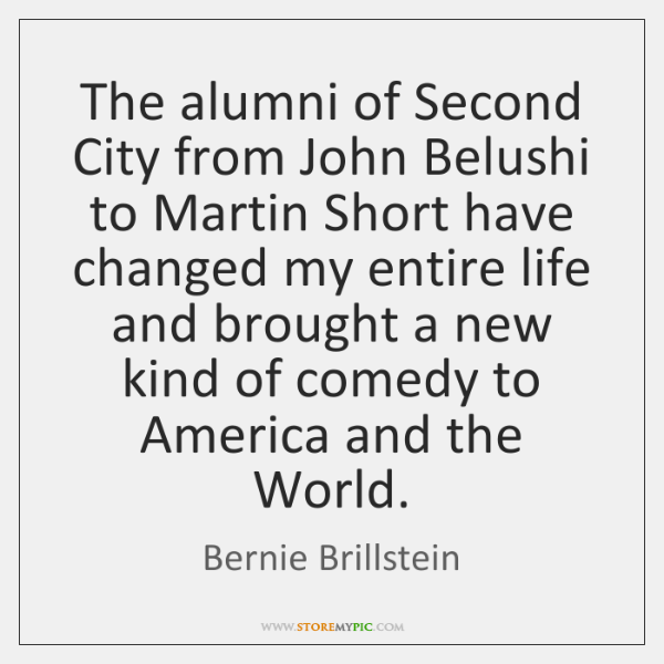 The alumni of Second City from John Belushi to Martin Short have ...