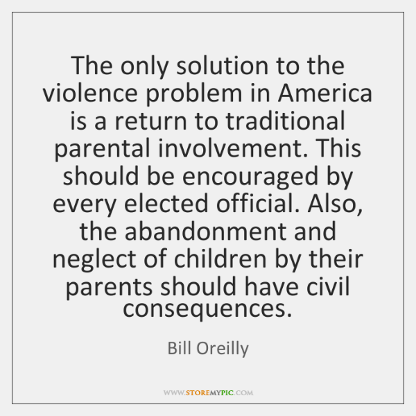 The only solution to the violence problem in America is a return ...