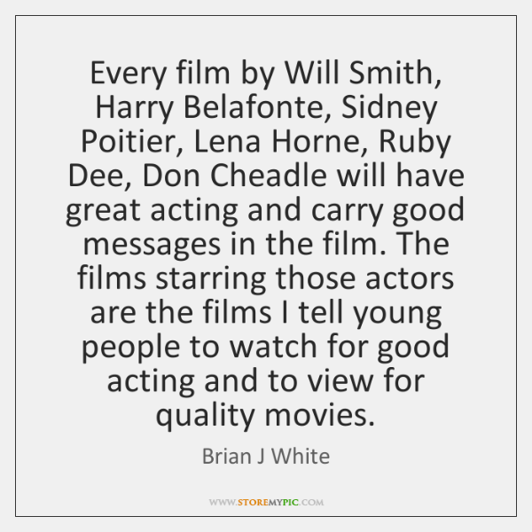 Every film by Will Smith, Harry Belafonte, Sidney Poitier, Lena Horne, Ruby ...
