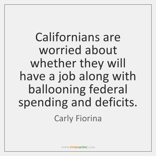 Californians are worried about whether they will have a job along with ...