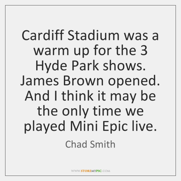 Cardiff Stadium was a warm up for the 3 Hyde Park shows. James ...