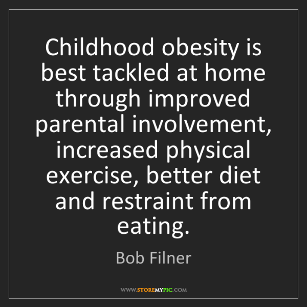 Bob Filner: Childhood obesity is best tackled at home through improved...