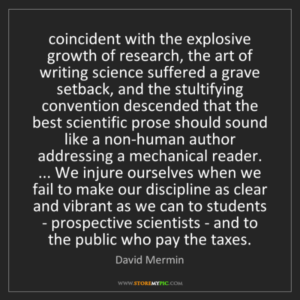 David Mermin: coincident with the explosive growth of research, the...