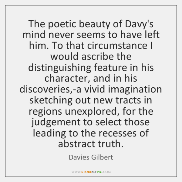 The poetic beauty of Davy's mind never seems to have left him. ...