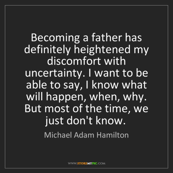 Michael Adam Hamilton: Becoming a father has definitely heightened my discomfort...