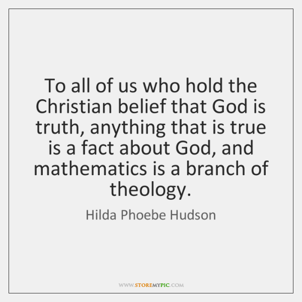 To all of us who hold the Christian belief that God is ...