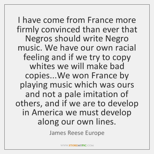 I have come from France more firmly convinced than ever that Negros ...