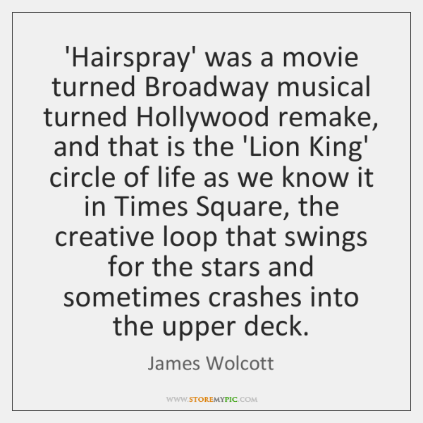 'Hairspray' was a movie turned Broadway musical turned Hollywood remake, and that ...