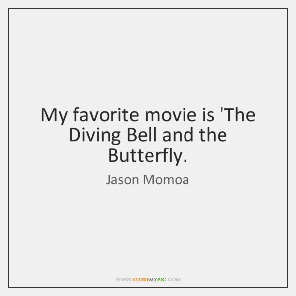 the diving bell and the butterfly quotes