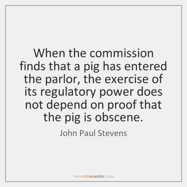 When the commission finds that a pig has entered the parlor, the ...