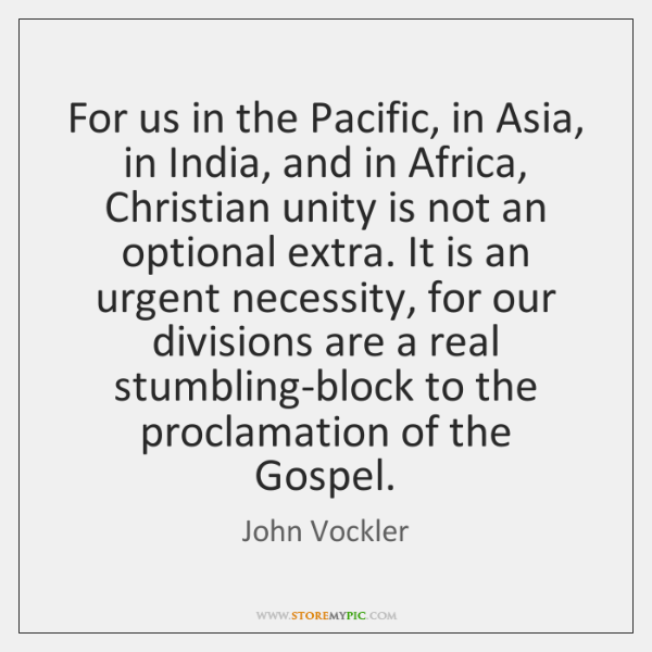 For us in the Pacific, in Asia, in India, and in Africa, ...