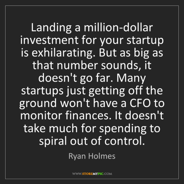 Ryan Holmes: Landing a million-dollar investment for your startup...