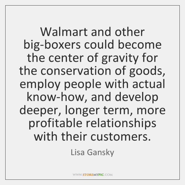 Walmart and other big-boxers could become the center of gravity for the ...