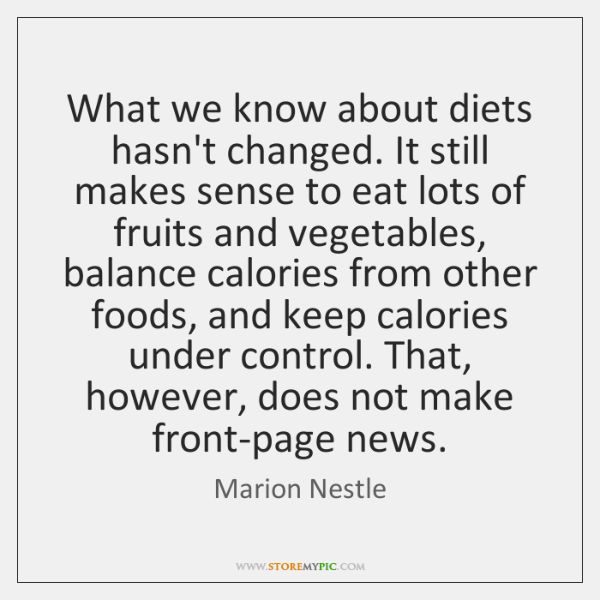 What we know about diets hasn't changed. It still makes sense to ...
