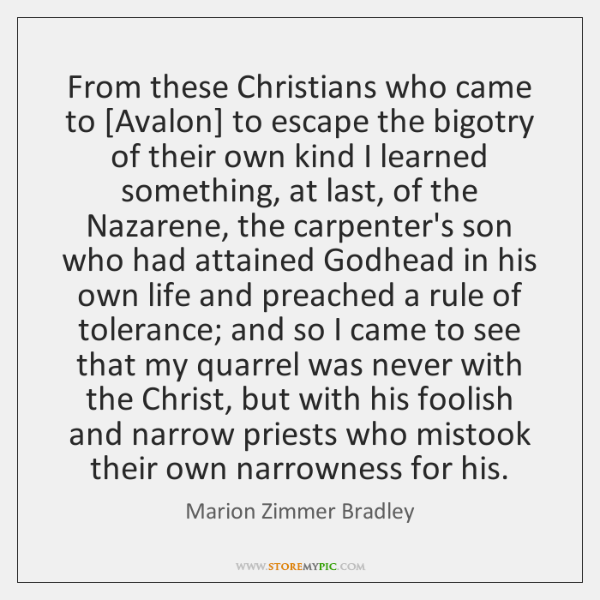 From these Christians who came to [Avalon] to escape the bigotry of ...