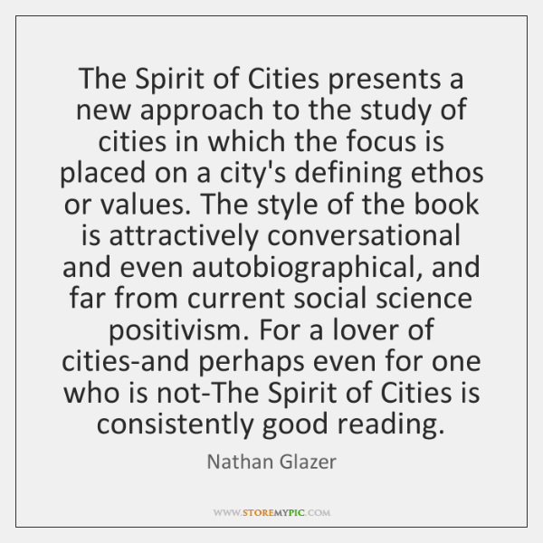 The Spirit of Cities presents a new approach to the study of ...
